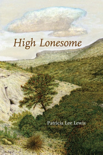 High Lonesome ebook by Patricia Lee Lewis