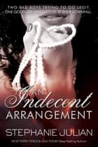 An Indecent Arrangement ebook by