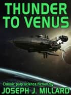 Thunder to Venus ebook by