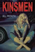 Kinsmen ebook by Bill Pronzini