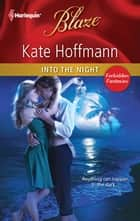 Into the Night ebook by Kate Hoffmann