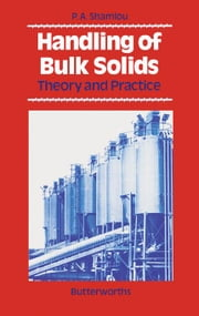 Handling of Bulk Solids: Theory and Practice ebook by Shamlou, P. A.