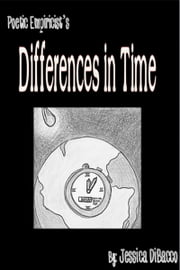 Poetic Empiricist's Differences in Time ebook by Jessica DiBacco