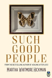 Such Good People ebook by Martha Whitmore Hickman