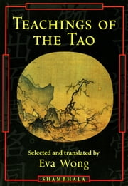 Teachings of the Tao ebook by Eva Wong