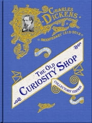 The Old Curiosity Shop ebook by Charles Dickens,Jonathan Stephenson,Jonathan Stephenson,George Cattermole,Halbot Knight Browne