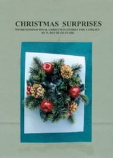 Christmas Surprises: A Collection of Christmas Stories for Families ebook by N. Beetham Stark