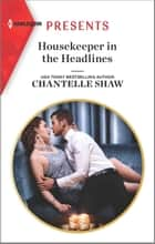 Housekeeper in the Headlines ebook by Chantelle Shaw