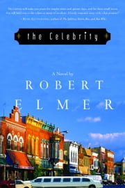 The Celebrity ebook by Robert Elmer