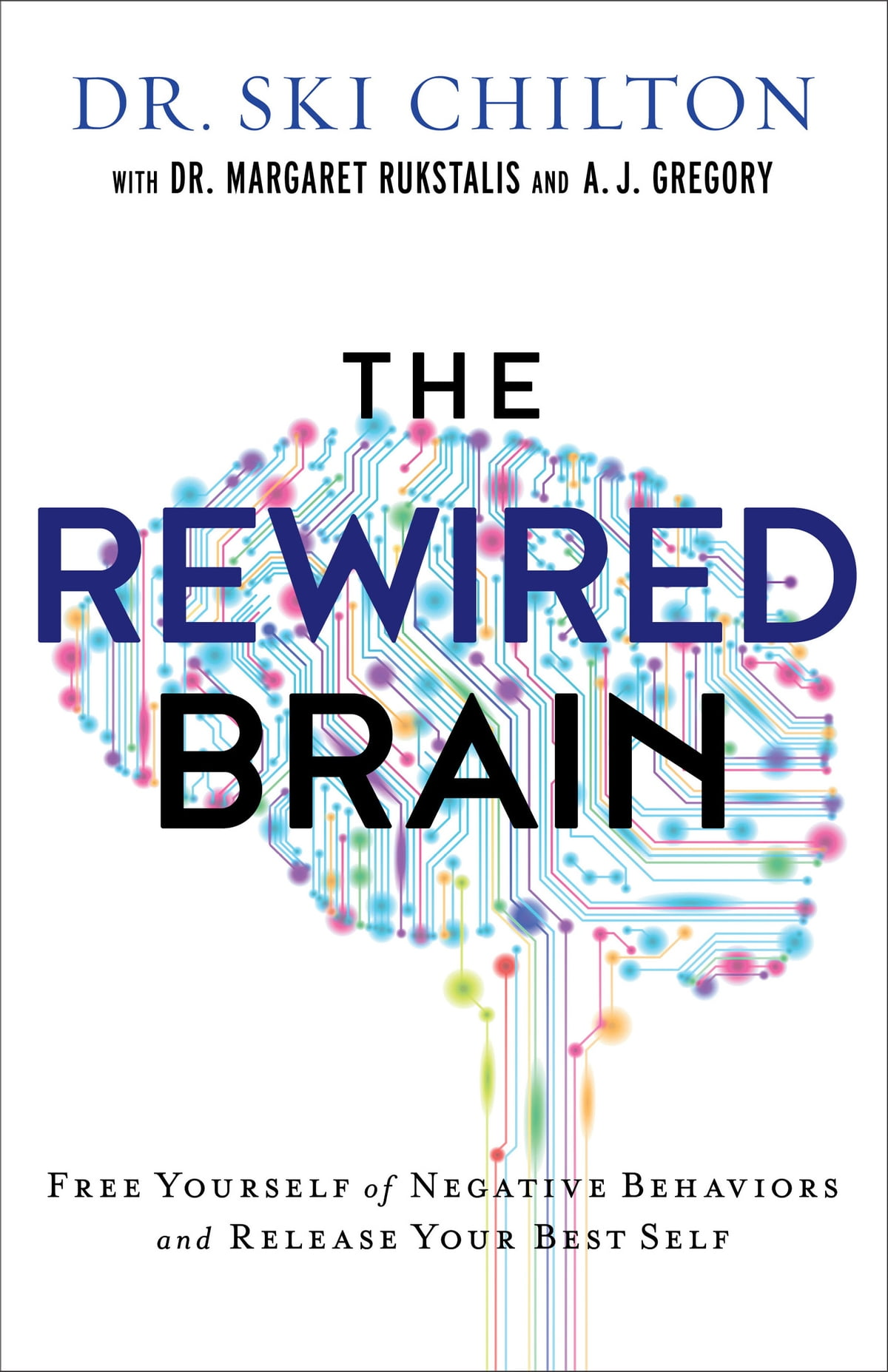 The rewired brain ebook by dr ski chilton 9781493404919 the rewired brain ebook by dr ski chilton 9781493404919 rakuten kobo fandeluxe PDF