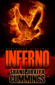 Apocrypha Sequence: Inferno ebook by Shane Jiraiya Cummings