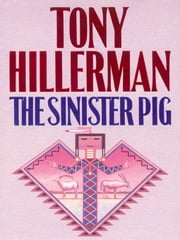 The Sinister Pig ebook by Tony Hillerman