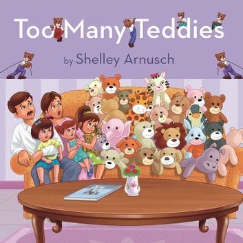 Too Many Teddies ebook by Shelley Arnusch