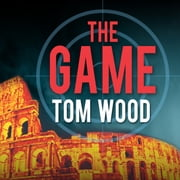 The Game audiobook by Tom Wood