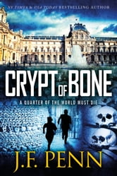 Crypt of Bone (ARKANE Thriller Book 2) ebook by J.F.Penn