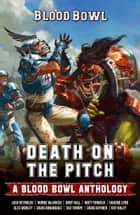 Death on the Pitch ebook by Alex Worley, Andy Hall, David Annandale,...