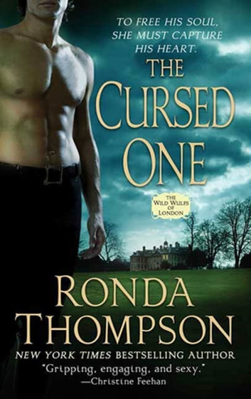 The Cursed One - The Wild Wulfs of London ebook by Ronda Thompson
