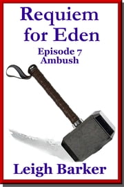 Episode 7: Ambush ebook by Leigh Barker