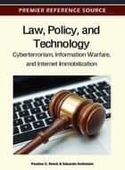 Law, Policy, and Technology ebook by Pauline C. Reich,Eduardo Gelbstein