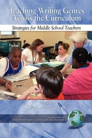Teaching Writing Genres Across The Curriculum: Strategies For Middle School Teachers ebook by Pasquarelli, Susan Lee