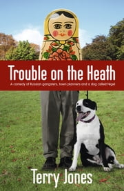 Trouble on the Heath ebook by Terry Jones