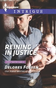 Reining in Justice ebook by Delores Fossen