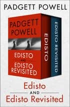Edisto and Edisto Revisited ebook by Padgett Powell
