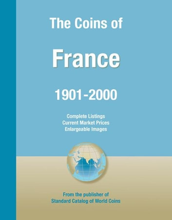 Coins of the World: France ebook by