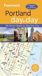 Frommer's Portland day by day ebook by Donald Olson