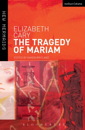 The Tragedy of Mariam ebook by Elizabeth Cary