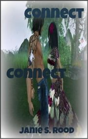 Connect Connect ebook by Janie Rood