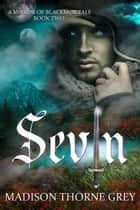 Sevin ebook by Madison Thorne Grey
