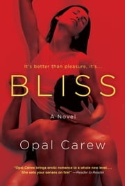 Bliss ebook by Opal Carew