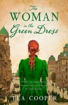 The Woman In The Green Dress ebook by