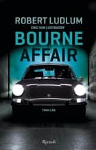 Bourne Affair ebook by Robert Ludlum
