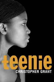 Teenie ebook by Christopher Grant