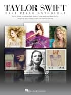 Taylor Swift - Easy Piano Anthology ebook by Taylor Swift
