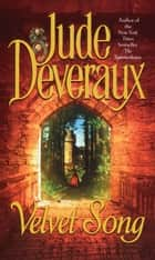 Velvet Song ebook by Jude Deveraux