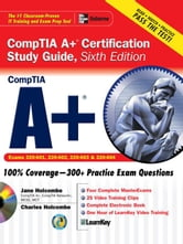 A+ Certification Study Guide, Sixth Edition ebook by Holcombe, Jane