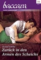 Zurück in den Armen des Scheichs ebook by Olivia Gates