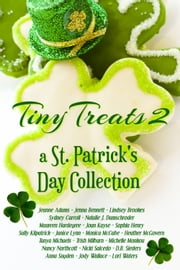 Tiny Treats 2 - a St. Patrick's Day Collection ebook by Multiple Authors