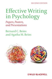 Effective Writing in Psychology - Papers, Posters,and Presentations ebook by Bernard C. Beins,Agatha M. Beins