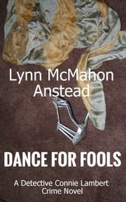 Dance For Fools ebook by Lynn McMahon Anstead