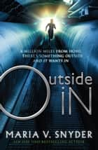 Outside In ebook by Maria V. Snyder