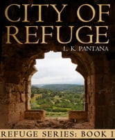 City of Refuge ebook by L. K.  Pantana