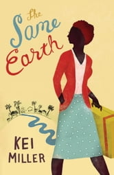 The Same Earth ebook by Kei Miller