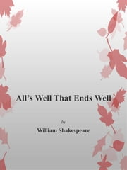 All's Well That Ends Well ebook by William Shakespeare,William Shakespeare