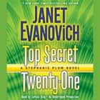 Top Secret Twenty-One - A Stephanie Plum Novel audiobook by Janet Evanovich, Lorelei King