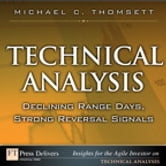 Technical Analysis - Declining Range Days, Strong Reversal Signals ebook by Michael C. Thomsett