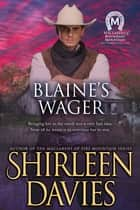 Blaine's Wager ebook by Shirleen Davies